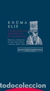 ENUMA ELIŠ Y OTROS RELATOS BABILÓNICOS DE LA CREACIÓN (Libros Nuevos - Ocio - Otros)