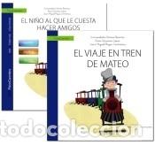 GUÍA: EL NIÑO AL QUE LE CUESTA HACER AMIGOS + CUENTO: EL VIAJE EN TREN DE MATEO (Libros Nuevos - Ocio - Otros)
