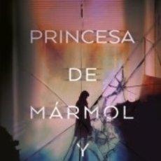 Libros: LA PRINCESA DE MÁRMOL Y CRISTAL. Lote 169455061