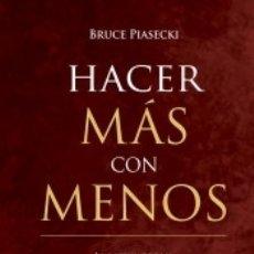 Libros: HACER MÁS CON MENOS. Lote 169455069