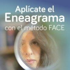 Livres: APLÍCATE EL ENEAGRAMA CON EL MÉTODO FACE. Lote 169543953
