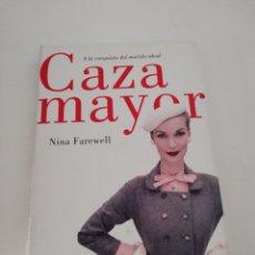 Libros: CAZA MAYOR NINA FAREWELL. Lote 170267168