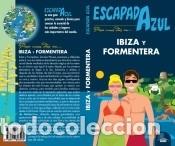 IBIZA Y FORMENTERA ESCAPADA (Libros Nuevos - Ocio - Otros)