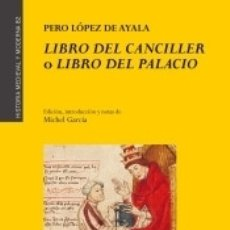 Libros: LIBRO DEL CANCILLER O LIBRO DEL PALACIO. Lote 171418738