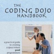 Libros: THE CODING DOJO HANDBOOK. Lote 171503737
