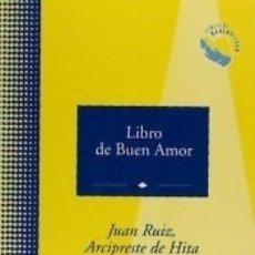 Libros: LIBRO DE BUEN AMOR. Lote 171503742