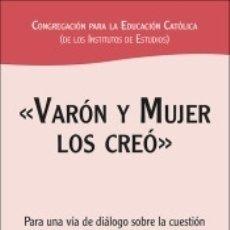Libros: «VARÓN Y MUJER LOS CREÓ». Lote 171528302