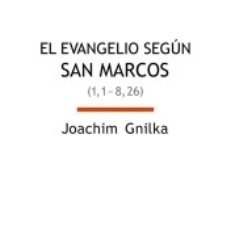 Libros: EL EVANGELIO SEGÚN SAN MARCOS I. Lote 171528305
