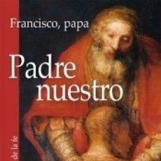 Libros: PADRE NUESTRO. Lote 171528335