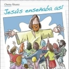 Libros: JESÚS ENSEÑABA ASÍ. Lote 171528349