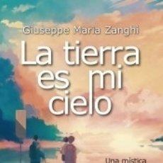 Libros: LA TIERRA ES MI CIELO. Lote 171528367