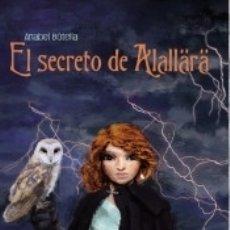 Libros: EL SECRETO DE ALALLÄRÄ. Lote 171528382