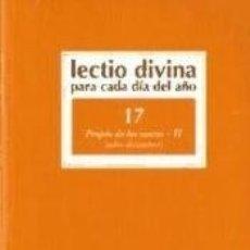Libros: LECTIO DIVINA PARA CADA DÍA DEL AÑO: PROPIO DE LOS SANTOS - II. Lote 171579614