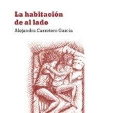 Libros: LA HABITACIÓN DE AL LADO. Lote 171675823
