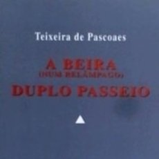 Libros: A BEIRA (NUM RELÂMPAGO): DUPLO PASSEIO. Lote 171701687