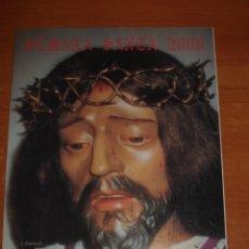 Libros: LIBRO DE SEMANA SANTA EN BARCARROTA. AÑO 2000.. Lote 171814072