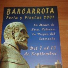 Libros: LIBRO DE FERIAS Y FIESTAS BARCARROTA. AÑO 2001.. Lote 171814115