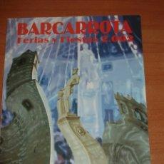 Libros: LIBRO DE FERIAS Y FIESTAS BARCARROTA. AÑO 2002.. Lote 171814154