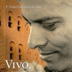 Libros: VIVO, POR LA GRACIA DE DIOS. Lote 172000269