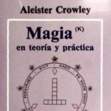 Libros: MAGIA, EN TEORÍA Y PRÁCTICA. Lote 172032693