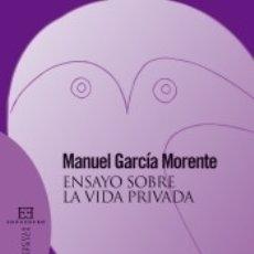 Libros: ENSAYO SOBRE LA VIDA PRIVADA (2º ED). Lote 173912262