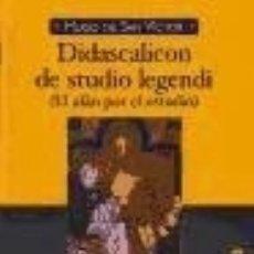 Libros: DIDASCALICON DE STUDIO LEGENDI: (EL AFÁN POR EL ESTUDIO). Lote 173912513