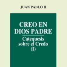 Libros: CREO EN DIOS PADRE. Lote 173912518