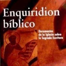 Libros: ENQUIRIDION BIBLICO.DOCUMENTOS DE LA IGLESIA SOBRE LA SAGRADA ESCRITURA.. Lote 173914642