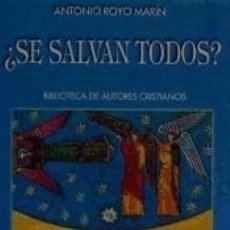 Libros: ¿SE SALVAN TODOS? ESTUDIO TEOLÓGICO SOBRE LA VOLUNTAD SALVÍFICA UNIVERSAL DE DIOS. Lote 173914650