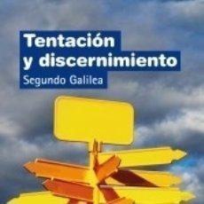 Libros: TENTACIÓN Y DISCERNIMIENTO. Lote 173914663