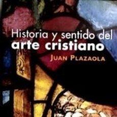 Libros: HISTORIA Y SENTIDO DEL ARTE CRISTIANO. Lote 173914673