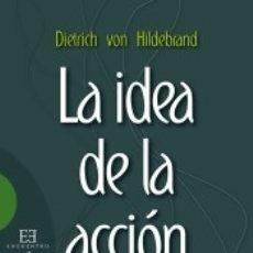 Libros: LA IDEA DE LA ACCIÓN MORAL. Lote 173914718