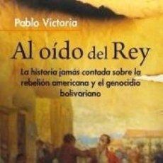 Libros: AL OIDO DEL REY. Lote 174378284