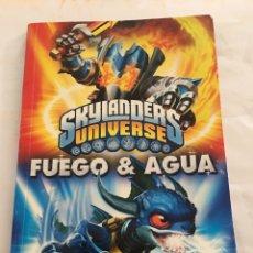 Libros: SKYLANDERS UNIVERSO FUEGO Y AGUA EL LIBRO DE LOS ELEMENTOS. Lote 174379152