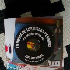 Libros: EN BUSCA DE LOS DISCOS PERDIDOS (OLD RECORDS NEVER DIE) ERIC SPITZNAGEL. Lote 174852533