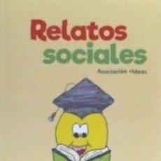 Libros: RELATOS SOCIALES. Lote 175407469