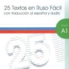 Libros: 25 TEXTOS EN RUSO FACIL A1-1 + CD AUDIO. Lote 175768075