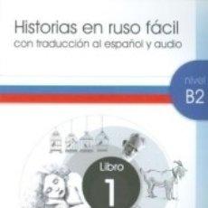 Libros: HISTORIAS EN RUSO FACIL B2-1 + CD AUDIO. Lote 175772457