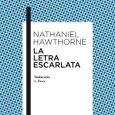 Libros: LA LETRA ESCARLATA. Lote 176733499