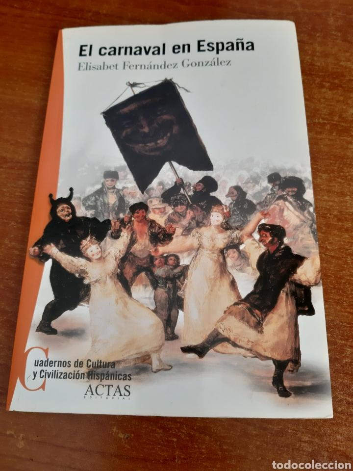 LIBRO EL CARNAVAL EN ESPAÑA (ART. NUEVO) (Libros Nuevos - Ocio - Otros)
