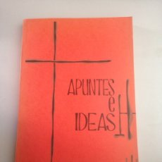 Libros: APUNTES E IDEAS. Lote 178730490