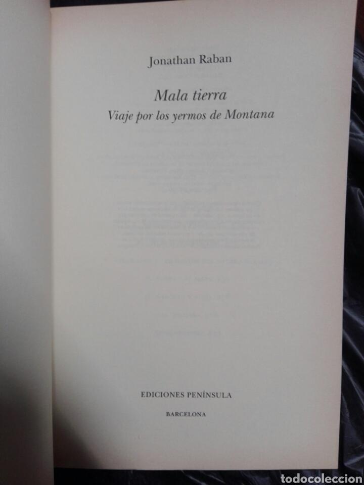 Libros: MALA TIERRA...Jonathan Raban ..1996 - Foto 3 - 178959171
