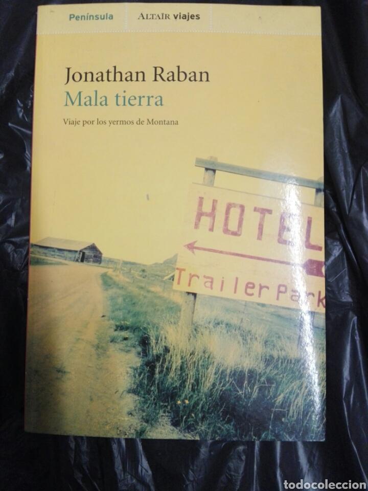 MALA TIERRA...JONATHAN RABAN ..1996 (Libros Nuevos - Ocio - Otros)