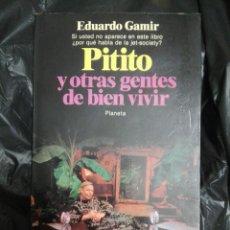 Libros: PITITO Y OTRAS GENTE DE BIEN VIVIR. Lote 178985713