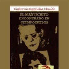 Libros: EL MANUSCRITO ENCONTRADO EN CIEMPOZUELOS. Lote 179156671