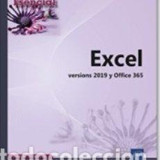Libros: EXCEL VERSIONES 2019 Y OFFICE 365. Lote 180005477