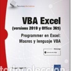 Libros: VBA EXCEL (VERSIONES 2019 Y OFFICE 365) PROGRAMAR EN EXCEL: MACROS Y LENGUAJE VBA. Lote 180005525