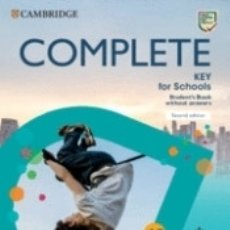 Libros: COMPLETE KEY FOR SCHOOLS STUDENTS BOOK WITHOUT ANSWERS WITH ONLINE PRACTICE. Lote 180005530
