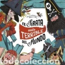 Libros: EL PIRATA MÁS TERRIBLE DEL MUNDO. Lote 180005551