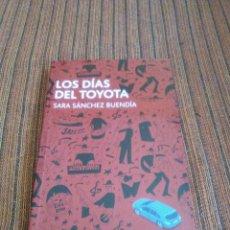 Libros: LOS DIAS DEL TOYOTA. Lote 180216208